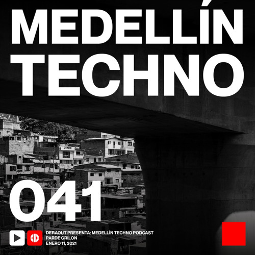 MTP 041 - Medellin Techno Podcast Episodio 041 - Parde Grilon