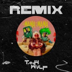 El Alfa X CJ X El Cherry Scom - La Mama De La Mamá ( Tanh Wolf Remix )