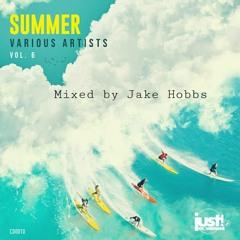 SUMMER VOL 6 Mixed by Jake Hobbs
