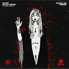NAYBR - In My Head (Social Kid Remix)