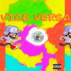 VICE VERSA - VEEBZ (PROD:LIL ALGORITHMS)