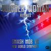 Wonder Woman Theme (Smash Mob Remix)