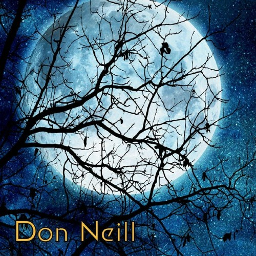 """Don Neill """"Moon in the Branches"""" - Please Yourself"""