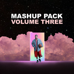 Mashup Pack - Volume 3