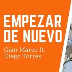 Gian Marco & Diego Torres - Empezar de nuevo | drum cover bateria