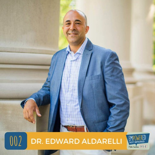 Episode 2: Meaningful, Engaging, and Personalized Learning with Dr. Edward Aldarelli