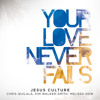You Won't Relent (Live) [feat. Chris Quilala & Kim Walker-Smith]