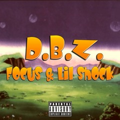 D.B.Z. (feat. Lil shock)