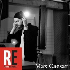 Max Caesar @ RADIO ELECTRONICA   2021-06-12