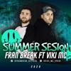 Fran Break Ft. Viki MC @ SUMMER BREAKS 2020