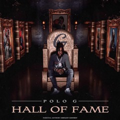 Polo G - Hall Of Fame (NEW ALBUM) WORLD PREMIERE