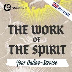 The Work of the Spirit - Born Again | Pastor Kai Flottmann (english)