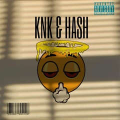 KNK & HASH feat frshboysevenn