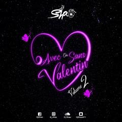 DJ SHAO - 💘AVEC OU SANS VALENTIN💘 Vol.2