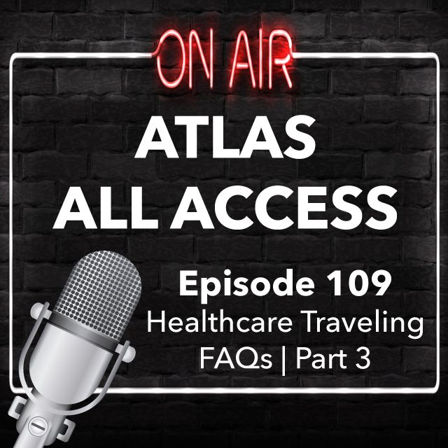 Travel Nurse Questions, Compliance questions answered - Atlas All Access 109