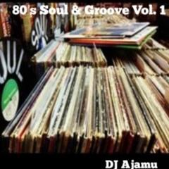 80's Soul & Groove Vol 1
