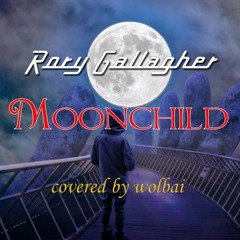 Moonchild - Rory Gallagher (Cover)