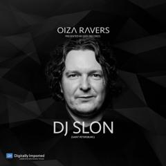 DJ SLON - RADIOSHOW OIZA RAVERS 44 EPISODE (DI.FM 20.10.21)