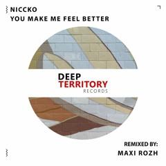 NICCKO - You Make Me Feel Better (Maxi Rozh Remix)