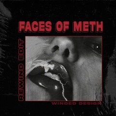Nick Coleman - Faces Of Meth (Rewind Edit)
