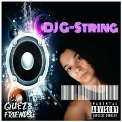 Qüez & Friends EP. 39: DJ G-String