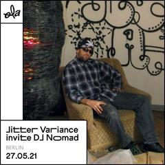 Jitter Variance Invite DJ Nomad