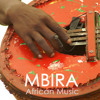 Sounds of the African Mbira - Relaxing African Music for Mèditation and Relaxation