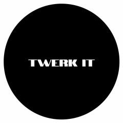 DJ G€LD - Twerk It