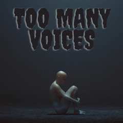 Too Many Voices (prod. Abyss Prod) [Freestyle]
