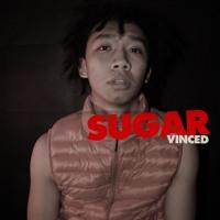 VINCED - SUGAR REMIX (Cover)