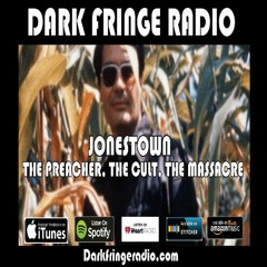 DFR Episode #101 The Jonestown Massacre