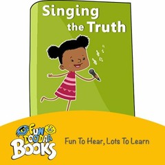 Short Story for kids - Singing the Truth