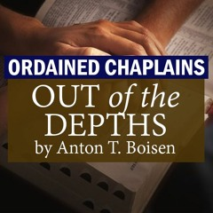 A Little-Known Country, Part 35 (Ordained Chaplains: Out of the Depths #86) with Daniel Whyte III