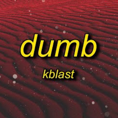 Kblast - Dumb (TikTok Song) I got the glock on me light shining bright on me