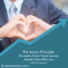 The Acorn Principle: The seed of your future success already lives within you