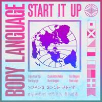 Body Language - Start It Up (J Boogie's Dubtronic Science Remix)