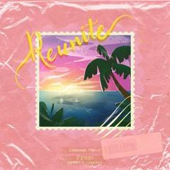 Reunite (Bass House Remix)