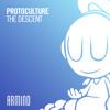 Protoculture - The Descent