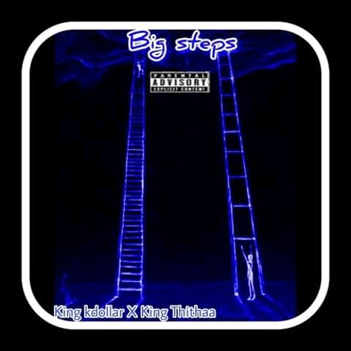 Big Steps (feat. King Thithaa)