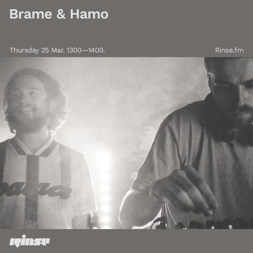 BRAME & HAMO | RINSE FM
