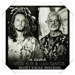 Vitor Kley & Lulu Santos - A Cura (Carlos Søuza Bootleg)