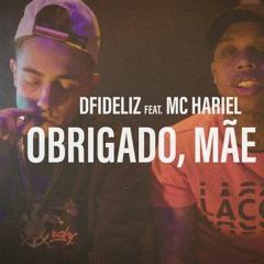 DFIDELIZ feat. MC HARIEL - OBRIGADO MÃE, PT.2 (LT no Beat e DJ Murillo)
