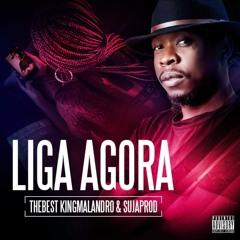 Liga Agora (Prod By Suja Prod)