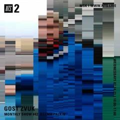 GOST ZVUK x NTS monthly show #42 w/ Kuzma Palkin
