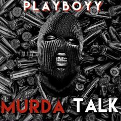 Playboyy - Murda Talk (NLE Choppa - Final Warning Remix)