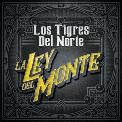 La Ley Del Monte