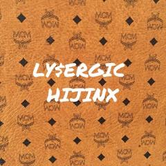 LY$ERGIC - Hijinx
