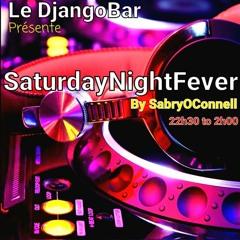 LE DJANGO SATURDAY NIGHT FEVER 8 (SUMMER CLOSING MIX) REC - 2021 - 10 - 09