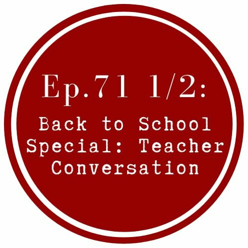 Get Lit Back to School Special: Teachers Conversation