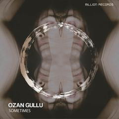 Ozan Gullu - Sometimes